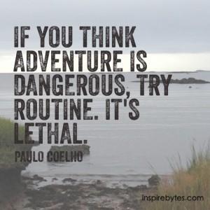 Coelho-routine quote